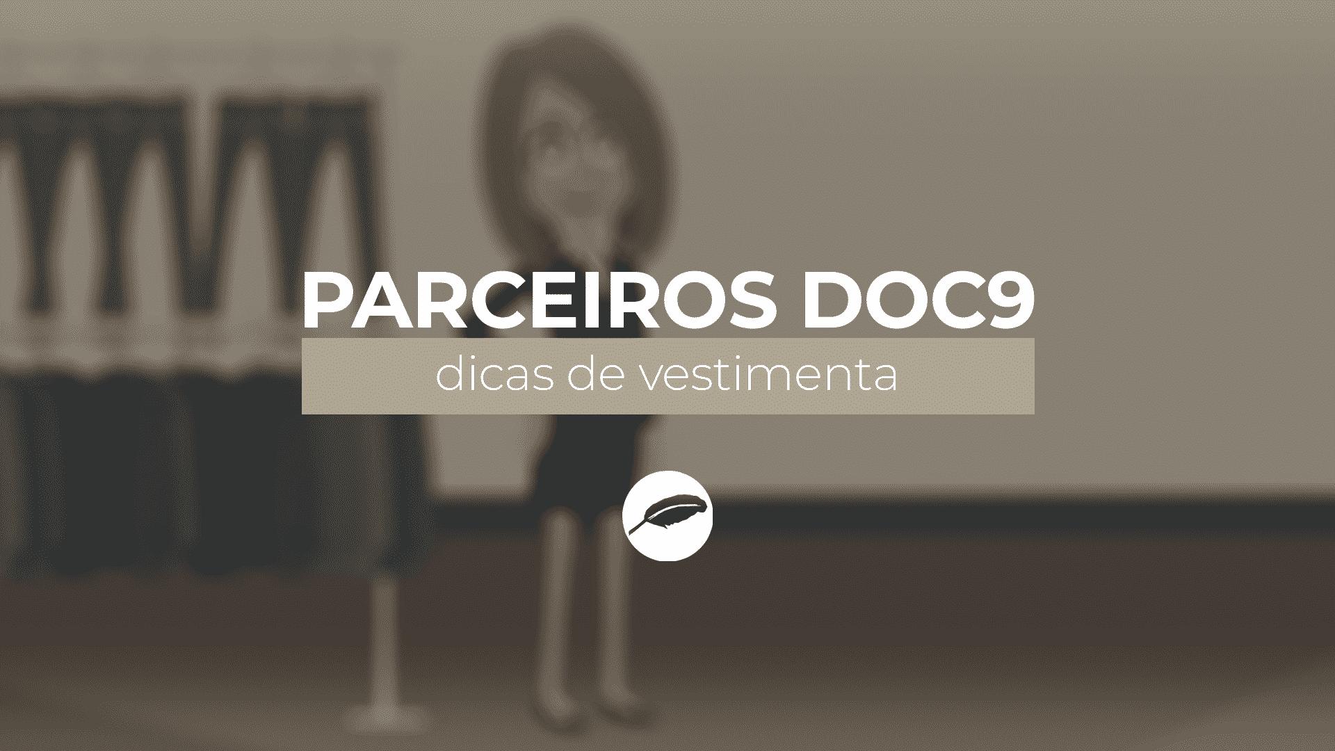 Advogado Correspondente DOC9 | Dicas para o dia da Audiência: Vestimenta e Postura